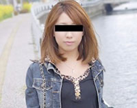 天然むすめ 素人ガチナンパ~好きもの女子大生をナンパ~ 三沢いおり 23歳